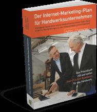 """""""Der Internet-Marketing-Plan für Handwerksunternehmen"""""""