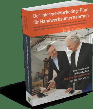 Der Internet-Marketing-Plan für Handwerksunternehmen